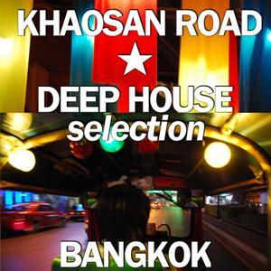 Khaosan Road Deep House Selection