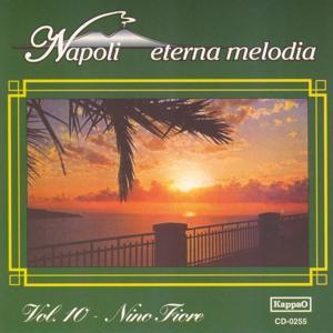 Napoli eterna melodia, vol. 10
