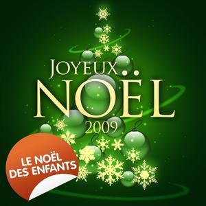 Joyeux Noël 2009 - Le Noël des enfants