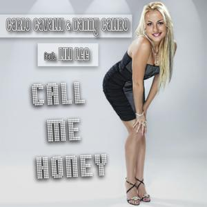 Call Me Honey (feat. Lil' Le) [Danny Caliro Honey Dub Mix]
