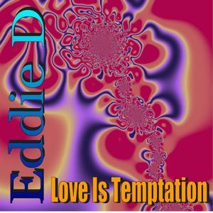 Love Is Temptation