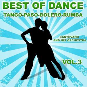 Best of Dance Tango, Paso, Bolero, Rumba, Vol. 3