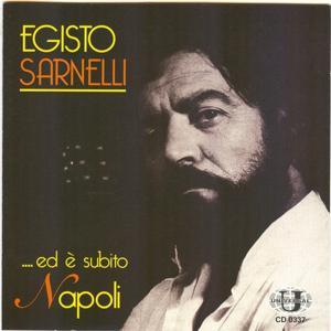 Egisto Sarnelli...ed è subito Napoli