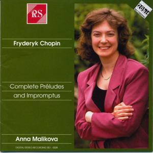 Fryderyk Chopin: Complete Préludes and Impromptus
