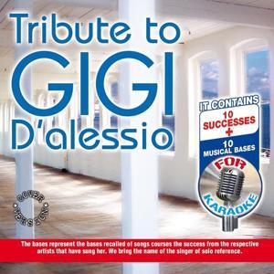 Tribute to Gigi d'Alessio