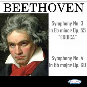 Beethoven: Symphonies N° 3 Eroica, Op. 55 and N° 4, Op. 60