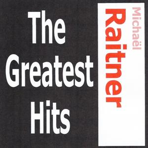 Michaël Raitner - The Greatest Hits