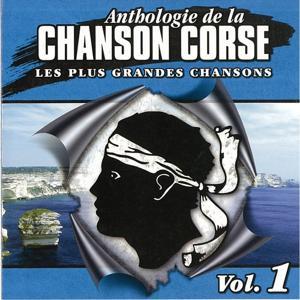 Anthologie de la chanson Corse Vol.1 (Les plus grandes chansons)