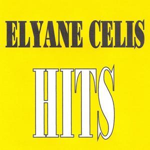 Elyane Célis - Hits