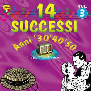 14 successi: Anni '30 '40 '50, vol. 3