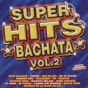 Super Hits Bachata Volume 2