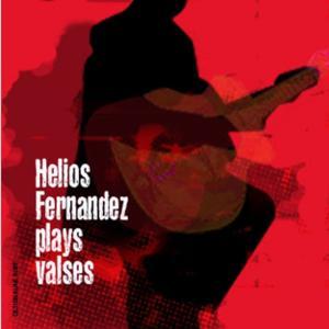 Hélios Fernandez Plays Valses