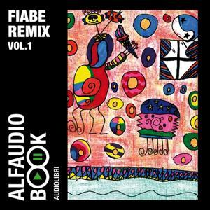 Fiabe Remix, Vol. 1