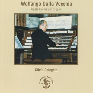 Vecchia : Opera Omnia per Organo (Organo Tamburini/Bonato, 1967/99, Duomo di S. Lorenzo, Abano Terme, Padova, Italy)