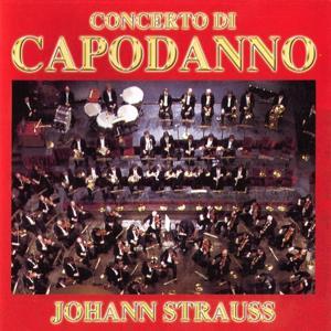 Johann Strauss - Concerto Di Capodanno