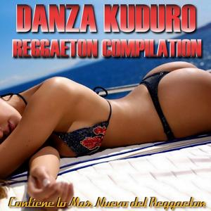 Danza Kuduro: Reggaeton Compilation