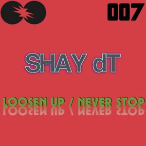 Loosen Up Never Stop