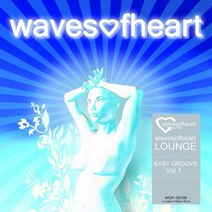 Wavesofheart Lounge Easy Groove Vol 1 (Easy Groove Vol 1)