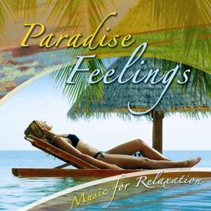 Paradise Feelings