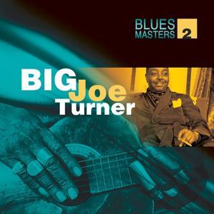 Blues Masters Vol. 2 (Big Joe Turner)