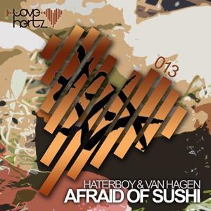 Afraid of Sushi