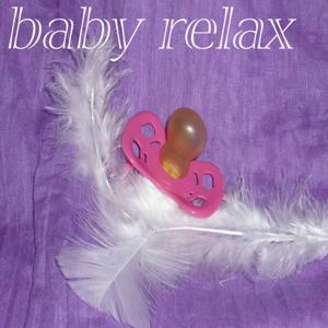 Baby Relax - EP