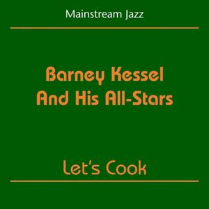 Mainstream Jazz (Barney Kessel And His All-Stars - Let's Cook)