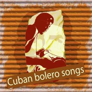 Cuban bolero songs