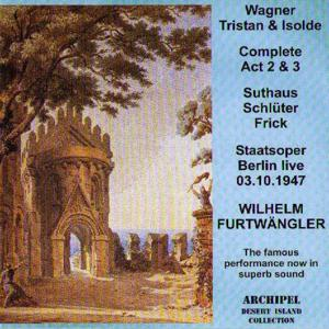 Wagner: Tristan und Isolde (Live Berlin 1947) (Complete Act 2 & 3)