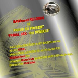 Tribal Sex (The Remixes)