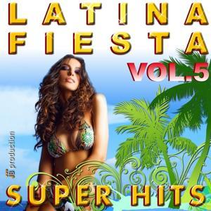 Latina Fiesta Best Hits, Vol. 5 (Besame Mucho)