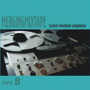 Mergingmixtape Tape B