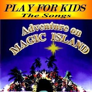 Adventure On Magic Island (The Songs)