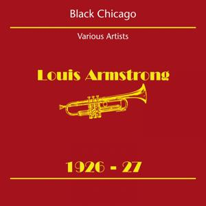 Black Chicago (Louis Armstrong 1926-27)