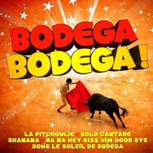 Bodega Bodega !