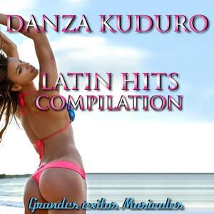 Danza Kuduro: Latin Hits Compilation