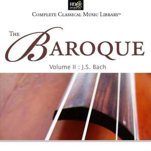 Jean-Sebastien Bach : The Baroque Vol. 2 (Brandenburg Concerti Nos. 2, 4, 5)