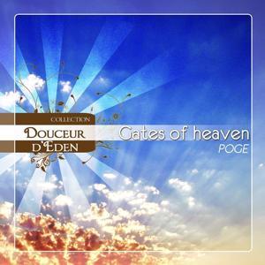 Douceur d'Eden- Gates of Heaven