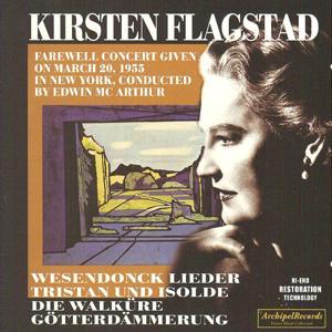 Kirsten Flagstad Farewell Concert in New York, March 20, 1955