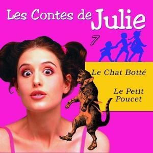Les Contes de Julie 7 (Le Chat botté & le petit Poucet)