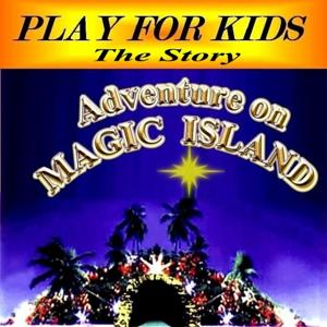 Adventure On Magic Island (The Story)