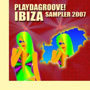 Playdagroove! Ibiza Sampler 2007