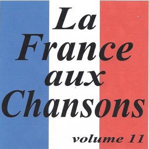 La France aux chansons volume 11