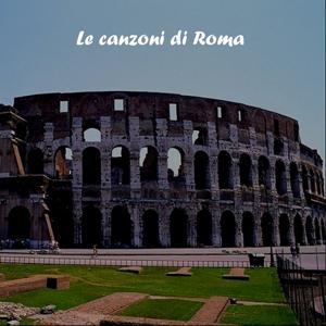 Le Canzoni Di Roma