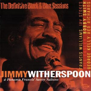 Jimmy Witherspoon & Panama Francis' Savoy Sultans (The Definitive Black & Blue Sessions (Paris 1980))