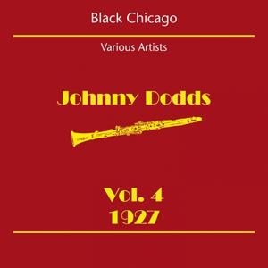 Black Chicago (Johnny Dodds Volume 4 1927)