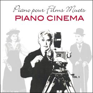 Piano pour films muets - Music for Silent Movies, Vol. 1