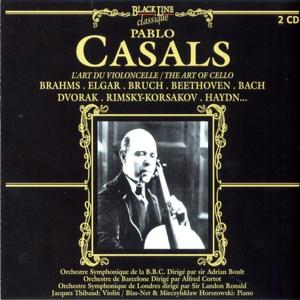Pablo Casals Plays Elgar, Brahms, Bruch, Rimszkij-Korszakov, Beethoven, Bach, Valentini, Schumann, Haydn and Boccherini