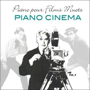 Piano pour films muets / Music for silent movies vol.3