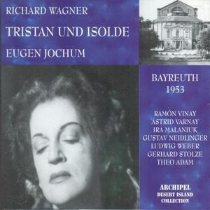 Richard Wagner: Tristan und Isolde (Bayreuth 1953)